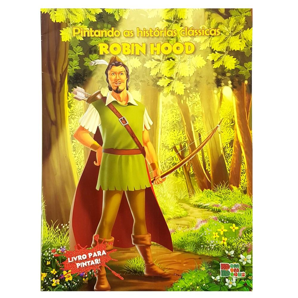 Livro De Colorir Pintando As Historias Classicas Robin Hood Com 16